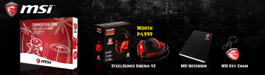 MSI Pre-Order Now with Extra Freebies and Up to P10,000 discount!!!