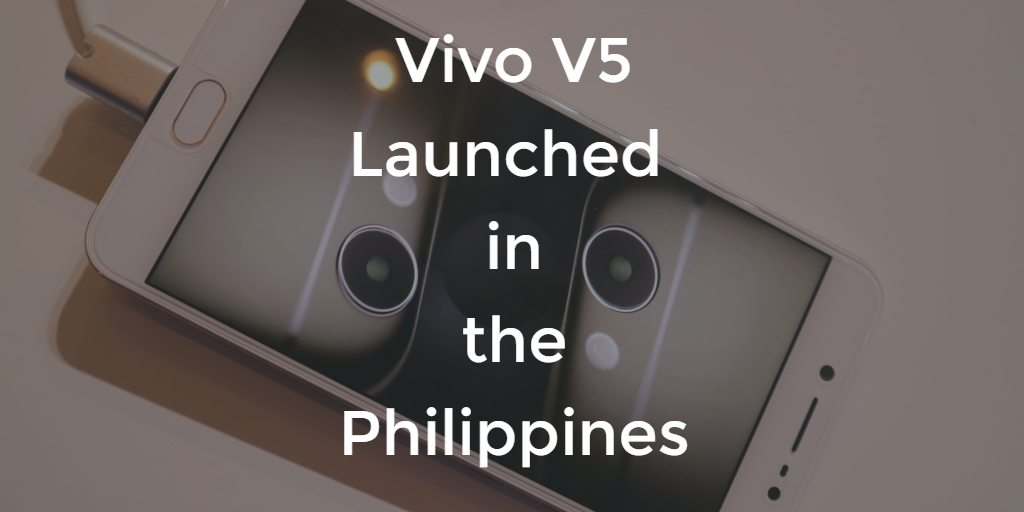Vivo V5 Launched in PH