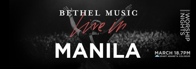 Bethel Music Live in Manila