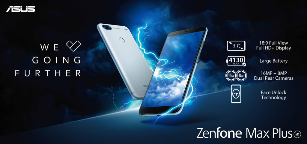 ASUS Zenfone Max Plus We Love Going Further